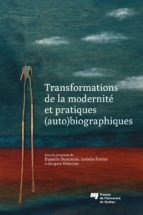 Transformations de la modernité et pratiques (auto)biographiques (ebook)