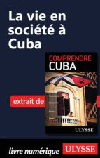 La vie en société à Cuba (ebook)