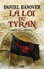 La Dague et la fortune - tome 3 : La loi du tyran (ebook)