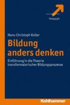 Bildung anders denken (ebook)