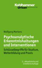 Psychoanalytische Erkenntnishaltungen und Interventionen (ebook)
