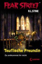 Fear Street 18 - Teuflische Freundin (ebook)