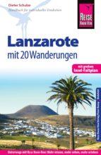 Reise Know-How Lanzarote mit 20 Wanderungen: Reiseführer für individuelles Entdecken (ebook)