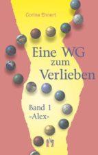 Eine WG zum Verlieben (Band 1: Alex) (ebook)
