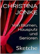 Von Blumen, Hausputz & Senioren (ebook)