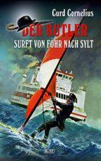 Der Butler 03: Der Butler surft von Föhr nach Sylt (ebook)