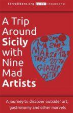 A Trip Around Sicily with Nine Mad Artists (ebook)