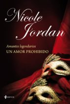 Amantes legendarios. Un amor prohibido (ebook)