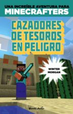 Minecraft. Cazadores de tesoros en peligro (ebook)