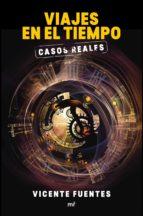 Viajes en el tiempo. Casos reales (ebook)