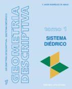 Geometría descriptiva.Tomo I. Sistema Diédrico. (ebook)