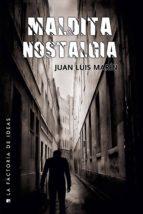 Maldita nostalgia (ebook)
