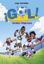 Rivales peligrosos (Serie ¡Gol! 38) (ebook)