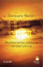 MEDITACIONES SOBRE LA VERDAD ÚLTIMA (ebook)