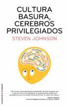 Cultura basura, cerebros privilegiados (ebook)