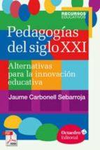 Pedagogías del siglo XXI (ebook)