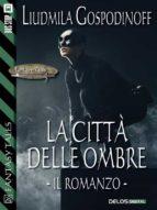 La città delle ombre - Il romanzo (ebook)