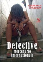 Detective Mercenario Internazionale (ebook)