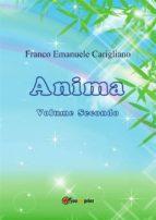 Anima. Volume secondo (ebook)
