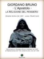 Giordano Bruno o La religione del pensiero - L'Apostolo (ebook)