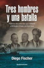 Tres hombres y una batalla (ebook)