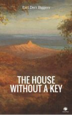 The House Without a Key (ebook)