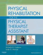 Physical Rehabilitation for the Physical Therapist Assistant (ebook)