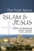 The Truth About Islam and Jesus (ebook)
