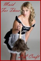 Maid For Three (ebook)