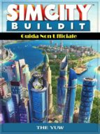 Sim City Buildit Guida Non Ufficiale (ebook)