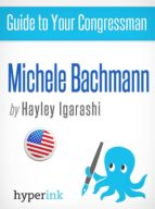Guide to Your Congressman: Michele Bachmann (ebook)