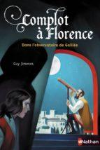 Complot à Florence : dans l'observatoire de Galilée (ebook)