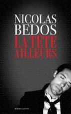 La Tête ailleurs (ebook)