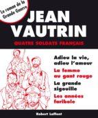 Quatre soldats français - Intégrale (ebook)