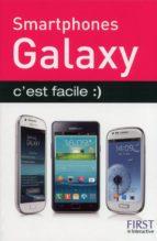 Smartphones Samsung Galaxy, c'est facile :) (ebook)