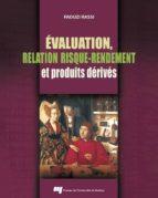 Évaluation, relation risque-rendement et produits dérivés (ebook)
