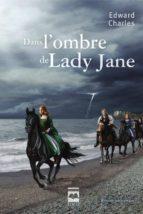 Dans l'ombre de Lady Jane (ebook)