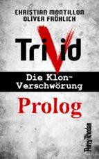Perry Rhodan-Trivid Prolog (ebook)