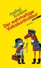 Der wahrhaftige Volkskontrolleur (ebook)