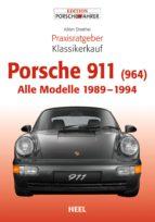Praxisratgeber Klassikerkauf Porsche 911 (964) (ebook)