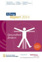 StiftungsReport 2014 Gesundheit fördern (ebook)