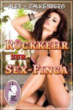 Rückkehr zur Sex-Finca (ebook)