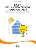 Fisica della conversione fotovoltaica (ebook)