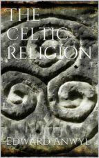 The Celtic Religion (ebook)