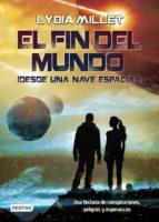 El fin del mundo (desde una nave espacial) (ebook)