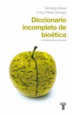 Diccionario incompleto de bioética (ebook)
