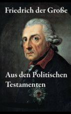 Aus den Politischen Testamenten (ebook)