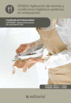 Aplicación de normas y condiciones higiénico-sanitarias en restauración. HOTR0208 - Operaciones básicas de restaurante y bar (ebook)