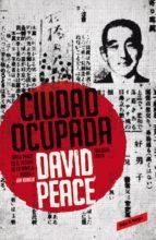Ciudad ocupada (Trilogía de Tokio 2) (ebook)
