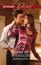 Apostar por la seducción (ebook)